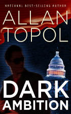 [Dark Ambition By Allan Topol / AllanTopol.Com]
