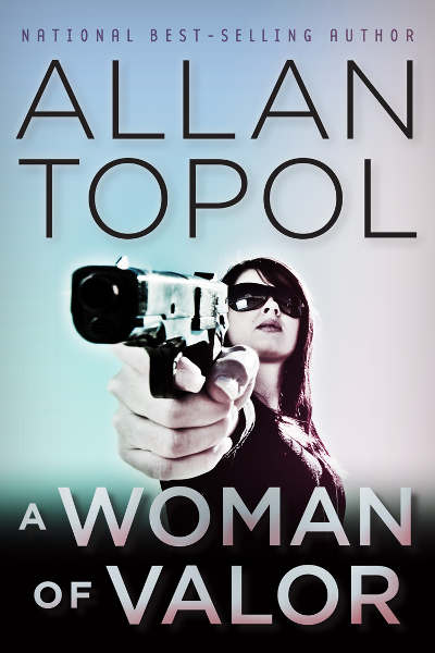 [A WOMAN OF VALOR By Allan Topol / AllanTopol.Com]